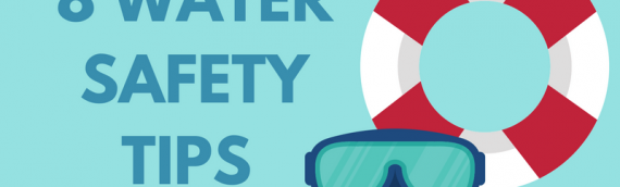 8 Water safety tips for the Summer